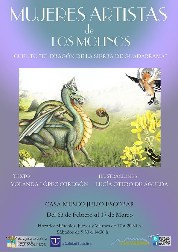 """Exposición Mujeres artistas de Los Molinos: Cuento """"El Dragón de la Sierra de Guadarrama"""" @ Casa Museo Julio Escobar"""