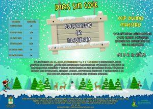 """Días sin cole """"Salvando la Navidad"""" @ CEIP DIVINO MAESTRO"""