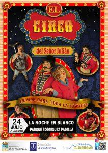 """Cirqueando """"El Circo del Sr. Julián"""" @ Parque Dr. Rodríguez Padilla"""